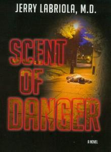 Scent of Danger